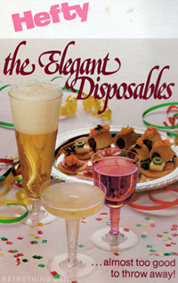 Elegant AND disposable? Wow... pour me another one, Earl!